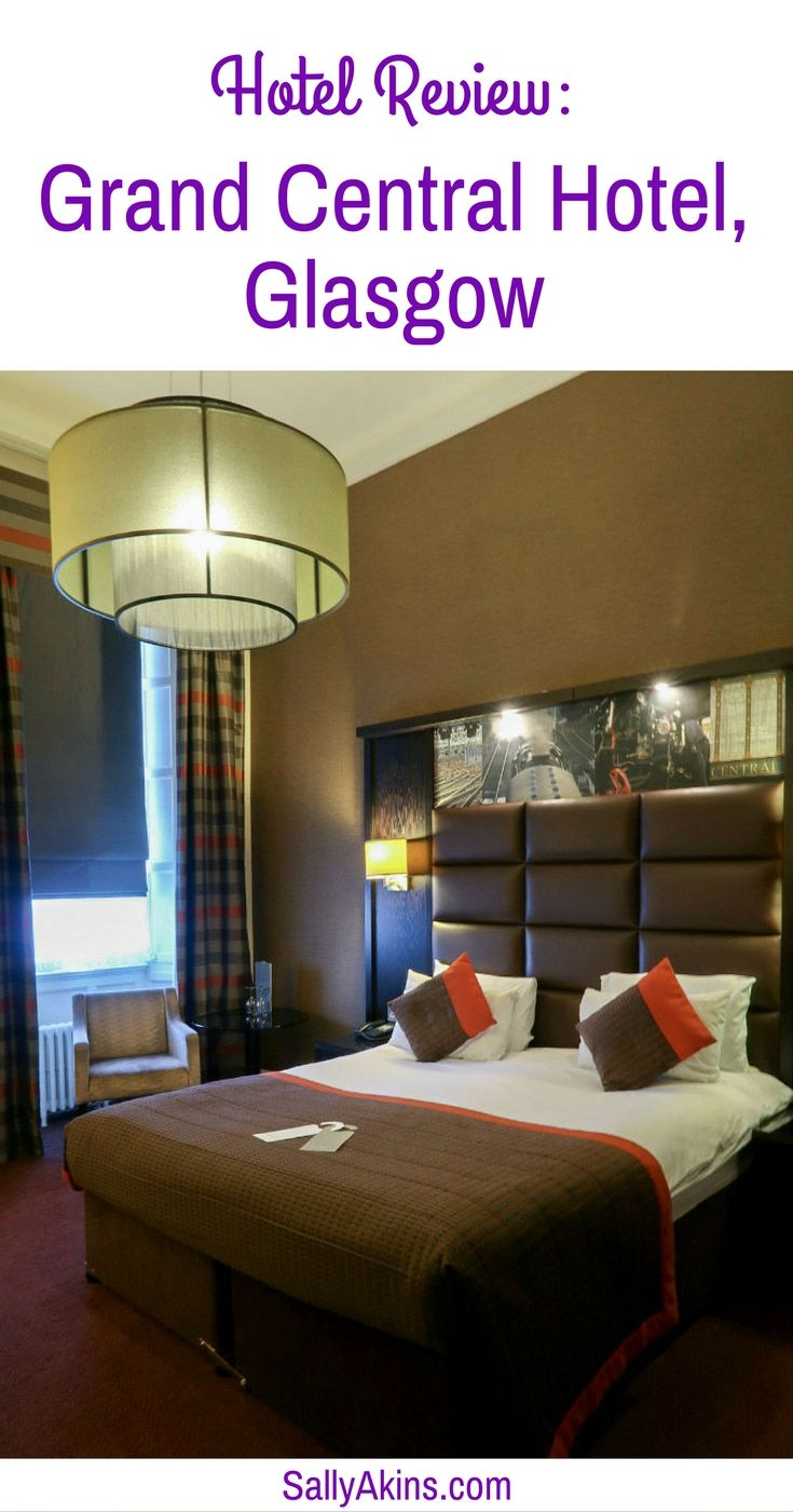 Hotel Review Grand Central Hotel, Glasgow Europe travel
