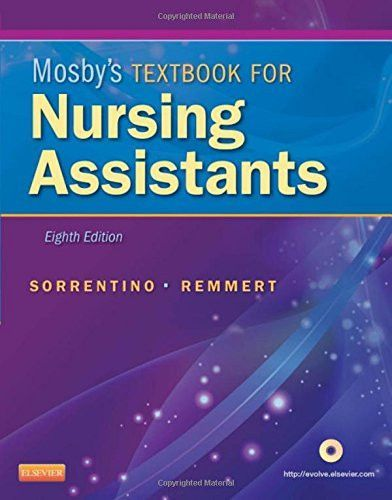 Mosby's Textbook for Nursing Assistants, 8th Edition