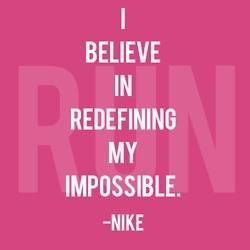 Redefining your impossible. Believe it!