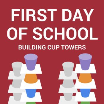 First Day Of School Icebreaker Cup Towers School Icebreakers