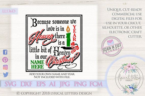 169459be03398 Because Someone We Love Heaven In Our Christmas LL136 D - SVG DXF ...