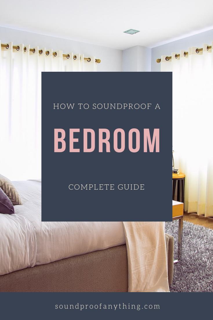 How To Soundproof A Bedroom A Comprehensive Guide Aislante