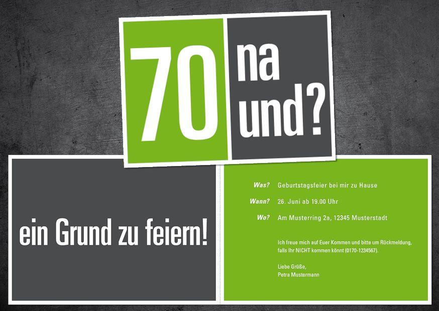 Einladungskarte Zum 70 Geburtstag 70 Na Und Einladung Fur Mann