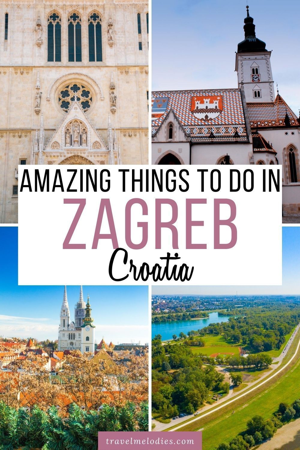 Zagreb A Traveler S Guide To Croatia S Capital City Travel Melodies In 2020 Balkans Travel Europe Trip Itinerary Croatia Travel
