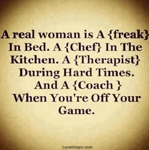 a real woman quotes girly quote girly quotes woman woman ...