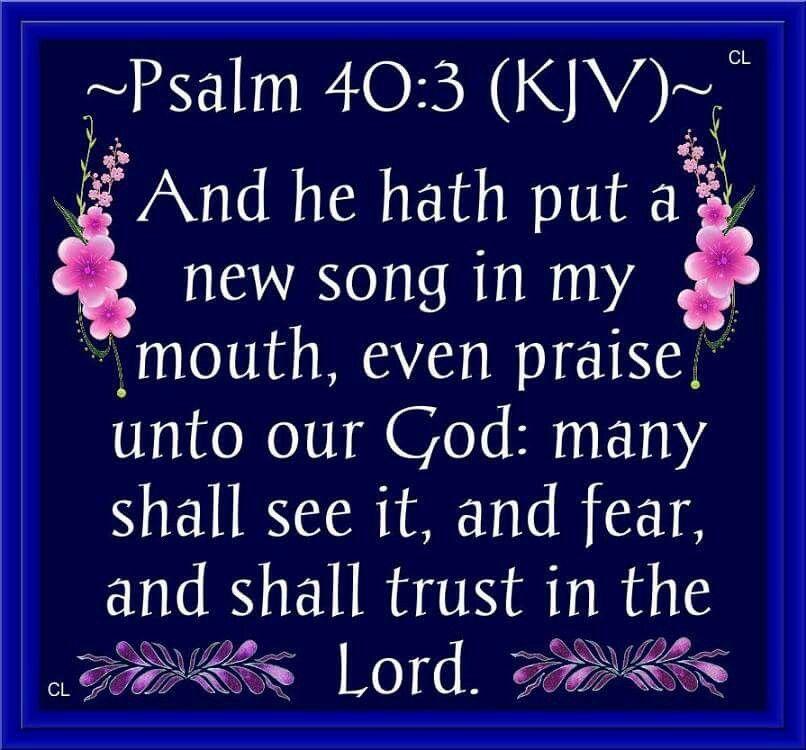 Psalm 40:3 KJV | Psalm 40, Psalm 40 kjv, Psalms