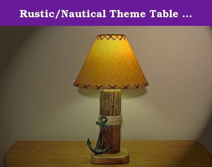 Rusticnautical theme table lamp wwrought iron anchor and parchment rusticnautical theme table lamp wwrought iron anchor and parchment shade let aloadofball Image collections