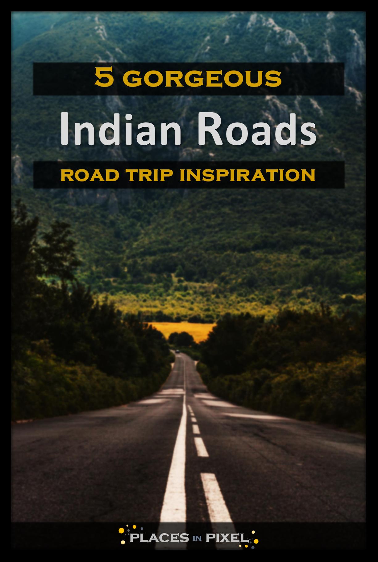 5 Gorgeous Roads To Ride In India Road Trip Fun Road Trip Inspiration Trip