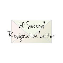 Our 60 Second Resignation Letter Template Will Help You Craft A
