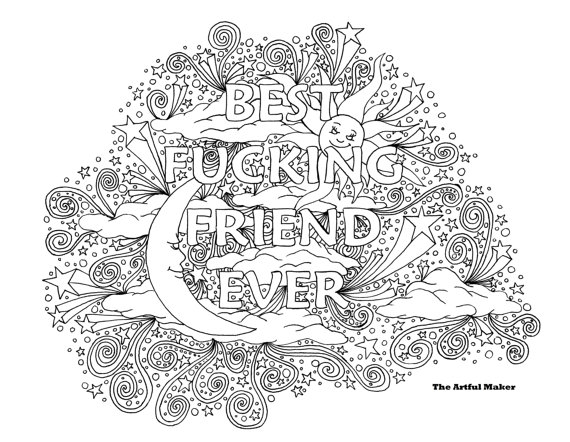 Bff Best Fucking Friend Ever Adult Coloring Page By The Artful Maker