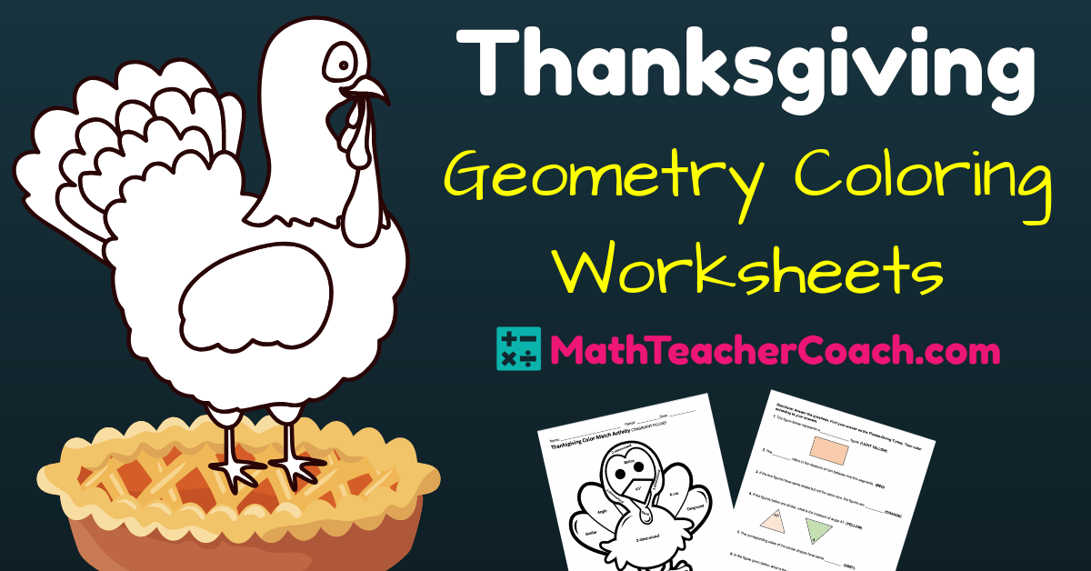 FREE Thanksgiving Worksheet for Geometry ⋆ GeometryCoach