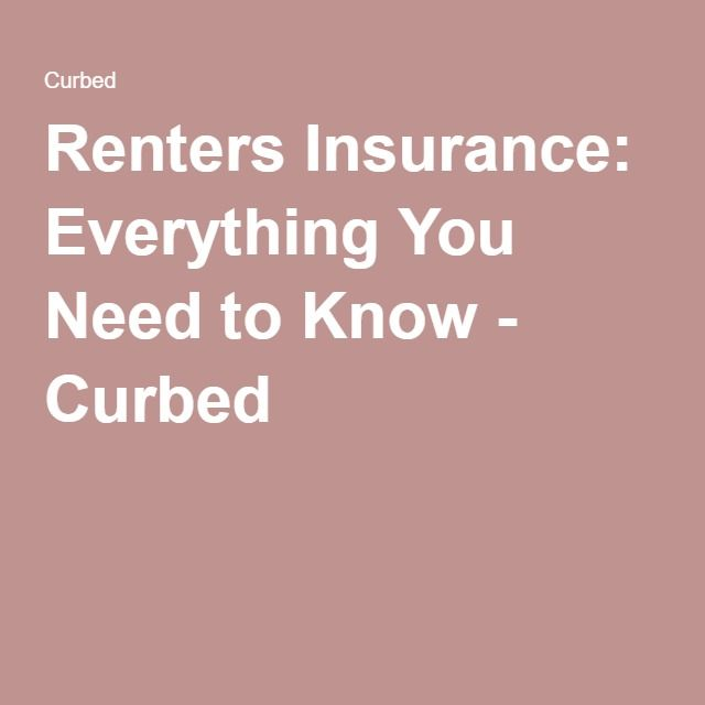 Renters insurance: Everything you need to know | Renters ...