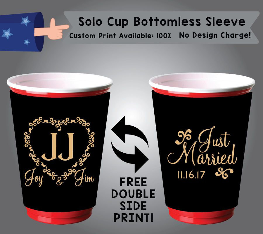 Initials Name & Name Just Married Date Solo Cup Bottomless