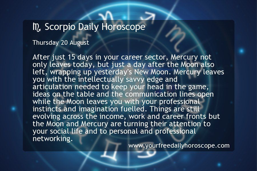 Scorpio Daily Horoscope For Thursday 20 August In 2020 Capricorn Daily Horoscope Scorpio Daily Horoscope Aries Daily Horoscope