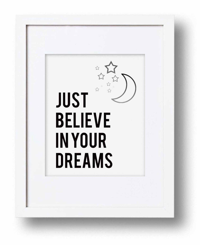 Just Believe In Your Dreams Art Print Dream Art Digital Wall Art Typography Art Print