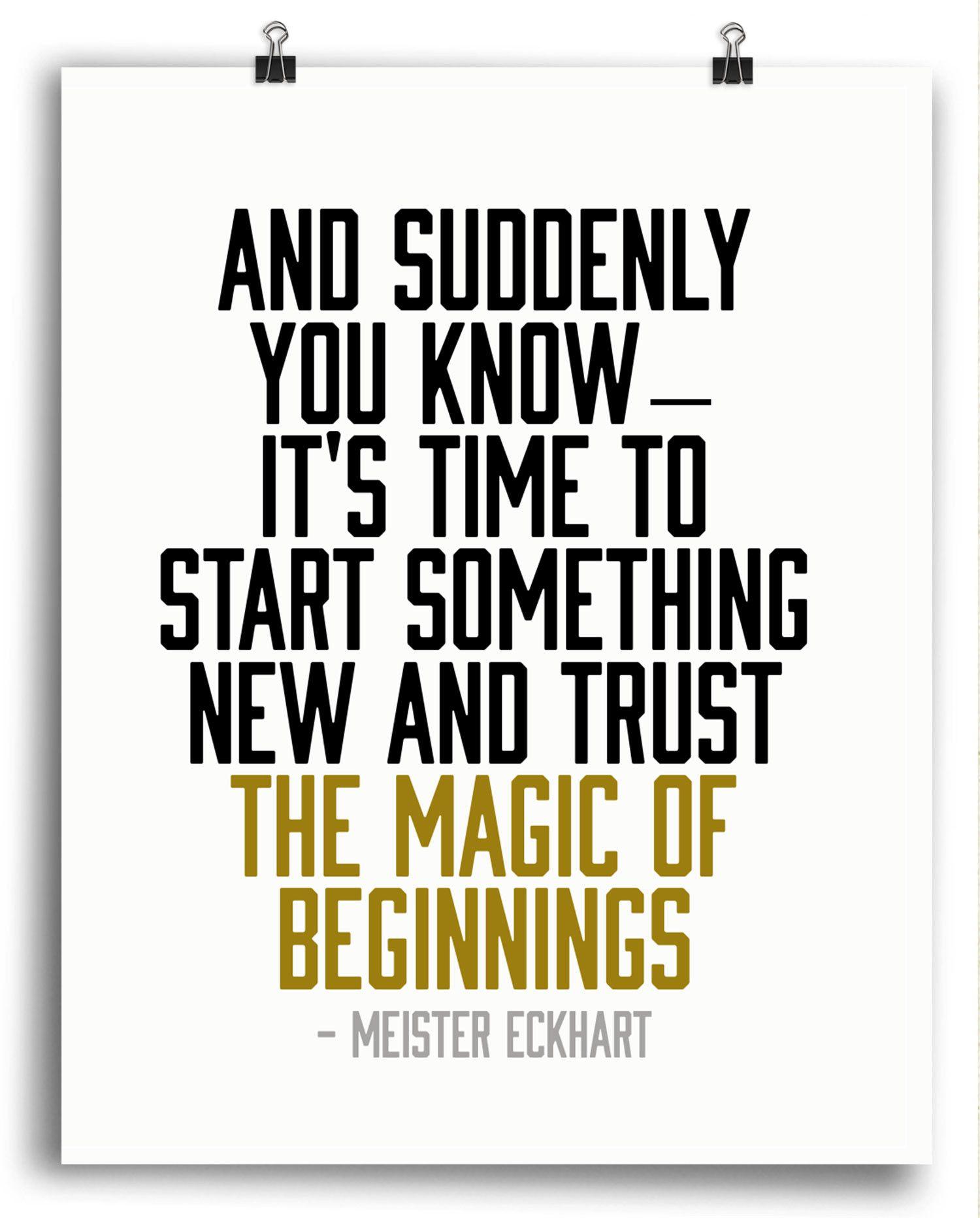 Magic of Beginnings Print | Your Pinterest Likes | Frases ...