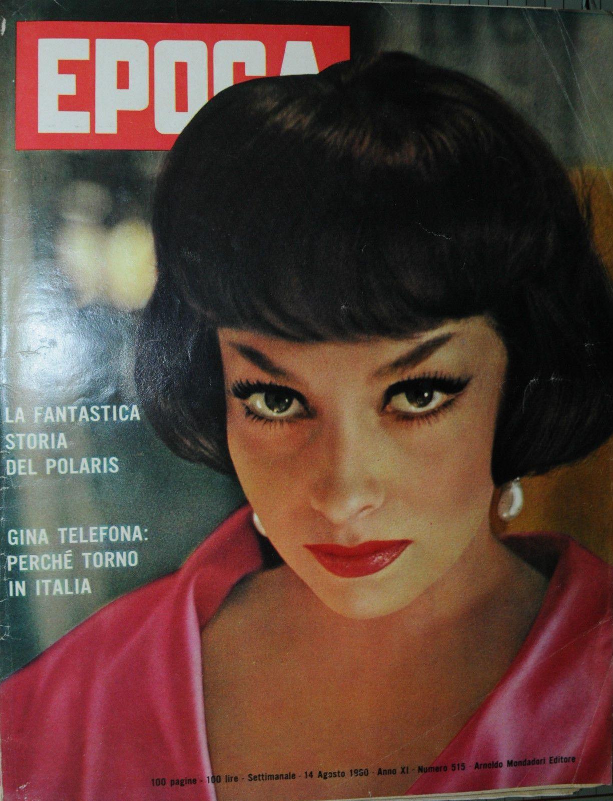 Epoca N°515 14 AGO 1960 Gina Lollobrigida Torna IN Italia IL Governo Fanfani | eBay