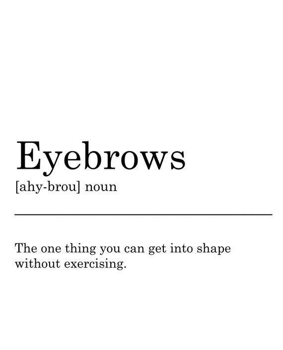 Photo of Eyebrows Definition Print. Printable Art, Wall Decor, Black & White Typography, Monochrome, Minimali
