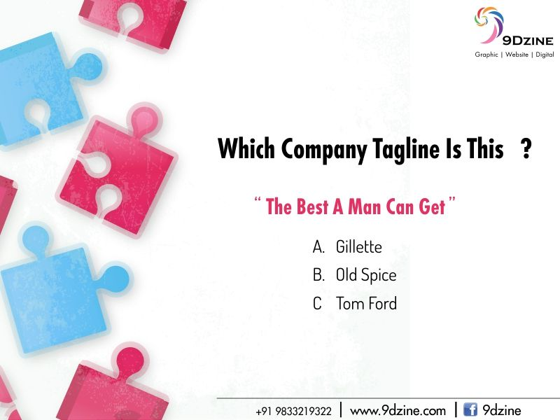 The best a man can get tagline