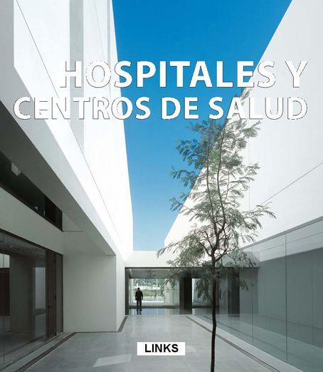 Hospitales Innovaci N Y Dise O Arquitectura Pinterest