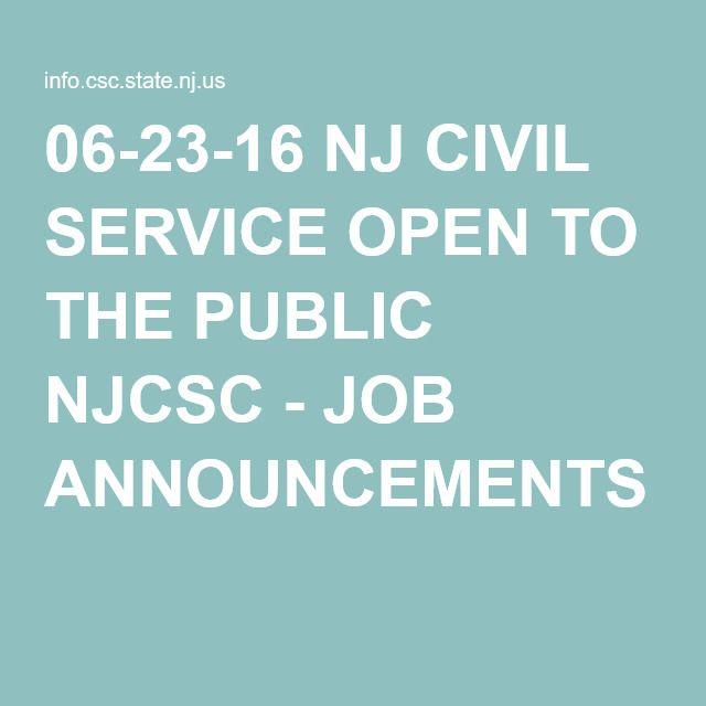06-23-16 NJ CIVIL SERVICE OPEN TO THE PUBLIC NJCSC - JOB