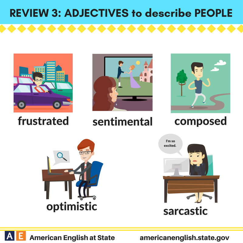 Review 3: Adjectives to describe People