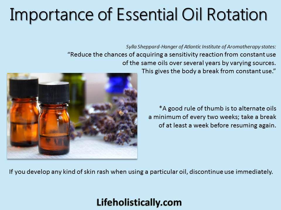 Importance of Essential Oil Rotation http://lifeholistically.com/