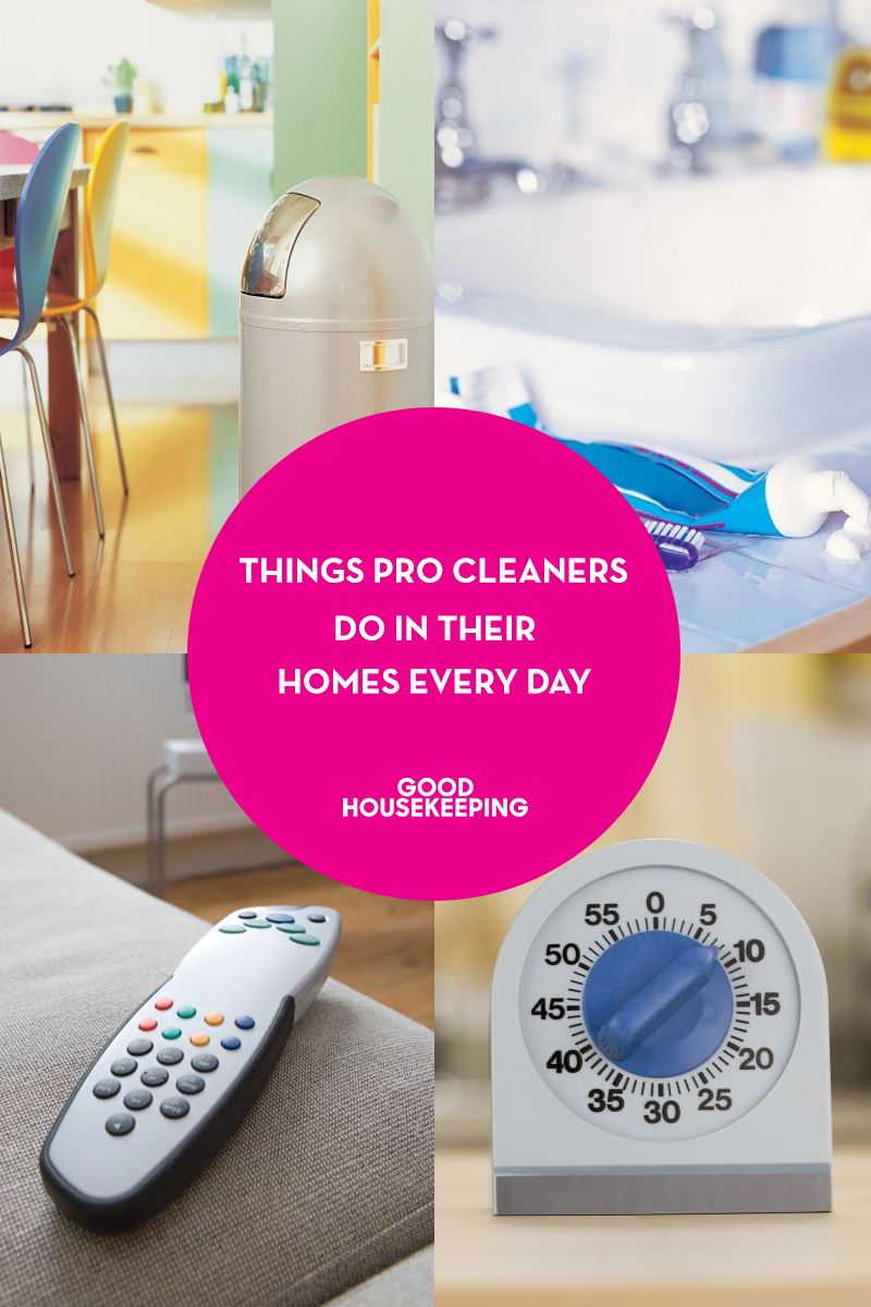 8 Things Pro Cleaners Do In Their Homes Every Day Professional And Then We Get To Our Offices Imagine This You Spent All Cleaning For A Living Have
