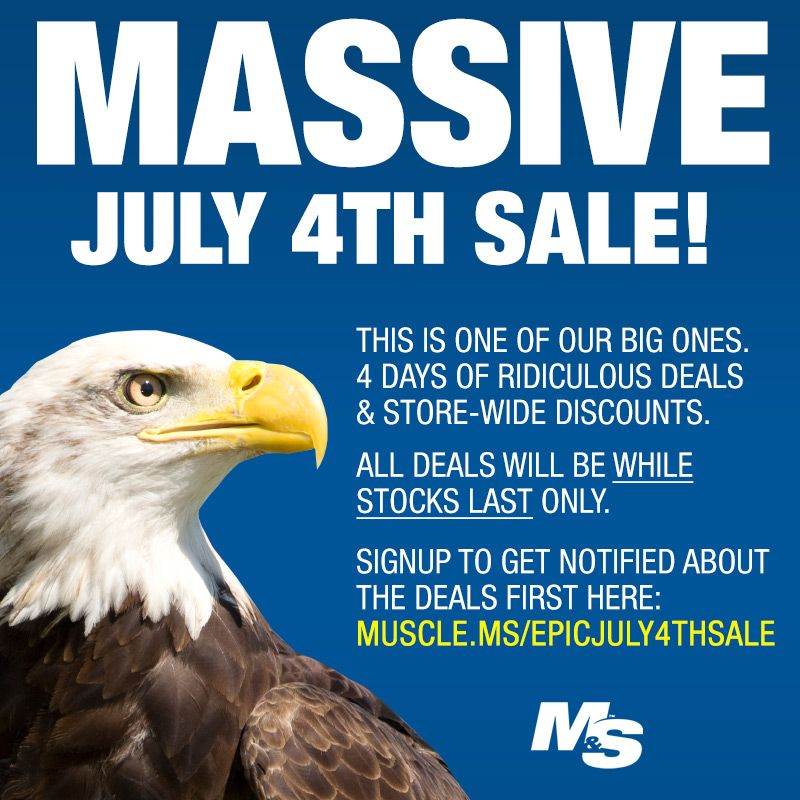 We've got a massive sale coming up this weekend! This is one of our big ones, so expect some ridiculous deals and savings coming your way. All deals will be while stocks last. To be the first to get notified about deals go here: http://muscle.ms/EpicJuly4thSale