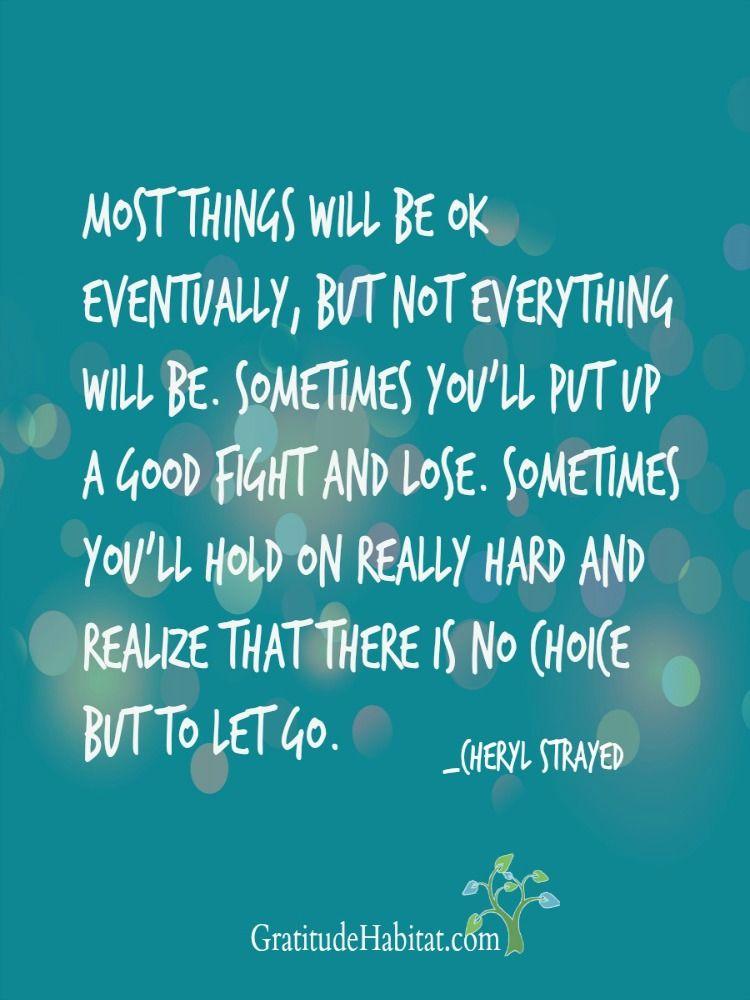 Most Things Will Be Ok Eventually Wwwgratitudehabitatcom