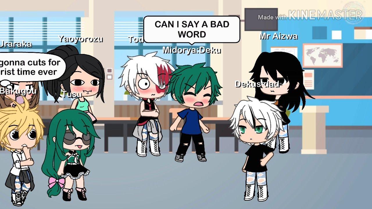 Can I Say A Bad Word Bnha Gacha Life No Thumbnail Funny Marvel Memes Cute Anime Wallpaper Anime Wallpaper