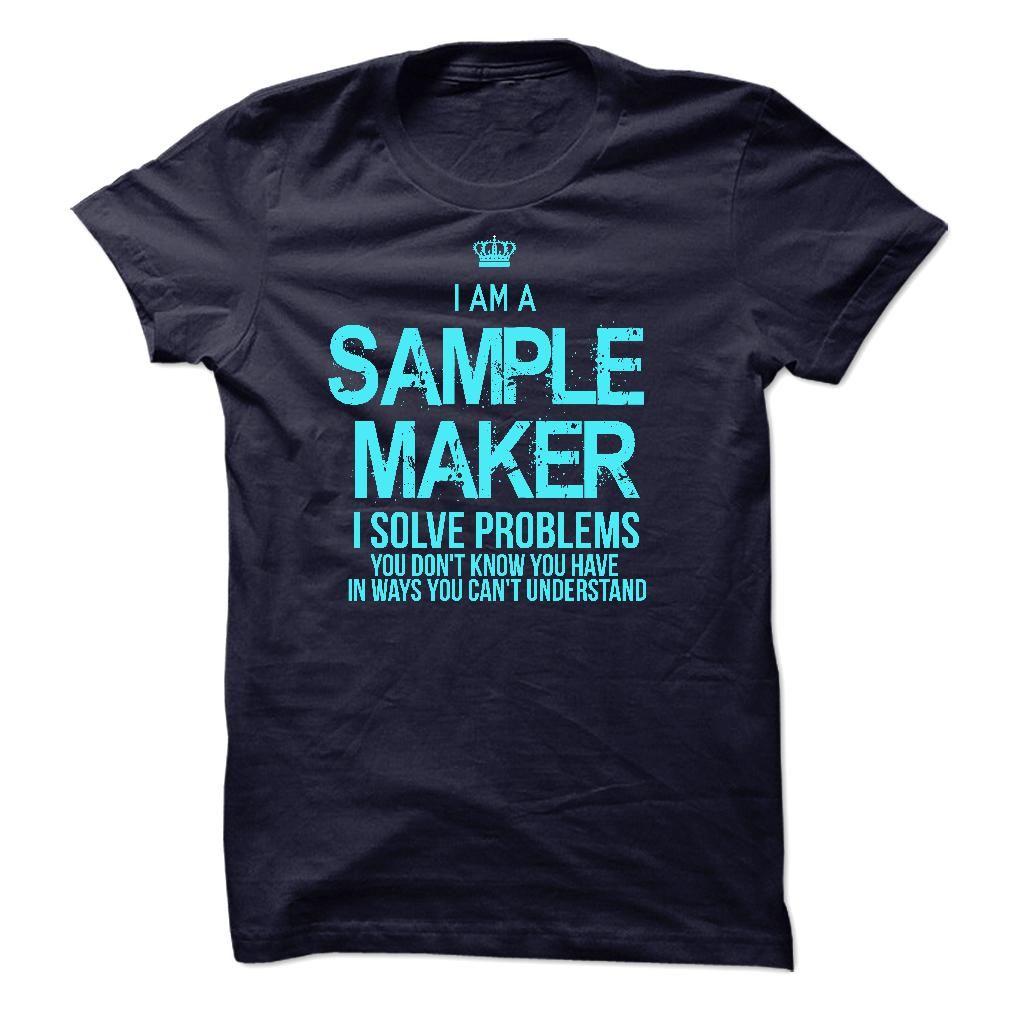 I am a Sample Maker T Shirt, Hoodie, Sweatshirt   Nice Career T ...