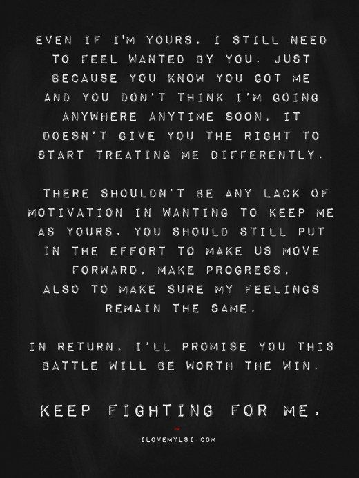 Keep Fighting For Me I Love My Lsi Want Quotes Feeling Wanted Relationship Quotes Struggling