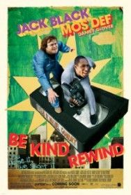 Be Kind Rewind Movie Review | The Movies Center