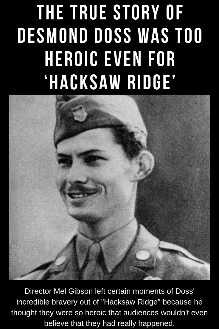 The True Story Of Desmond Doss Was Too Heroic Even For Hacksaw Ridge
