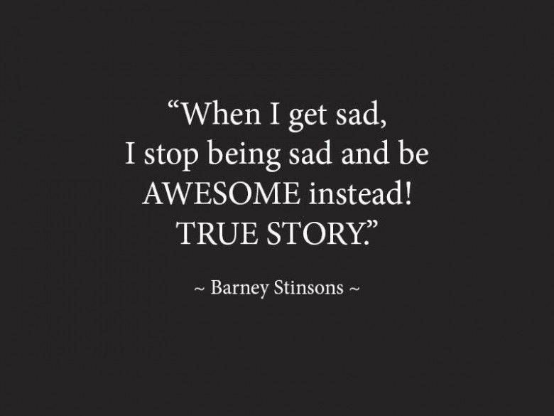 I stop being sad
