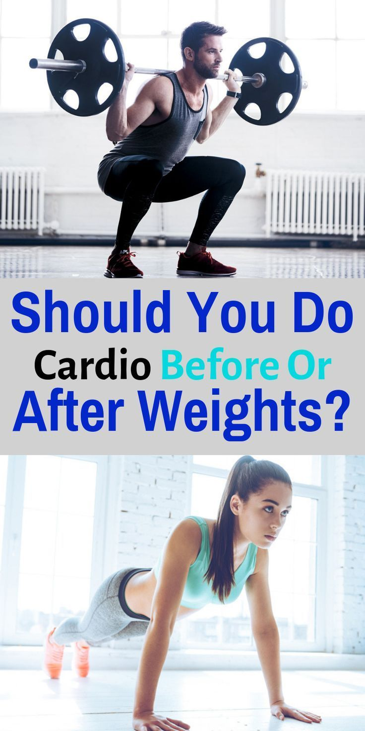 Should You Do Cardio Before Or After Weights? (With images ...