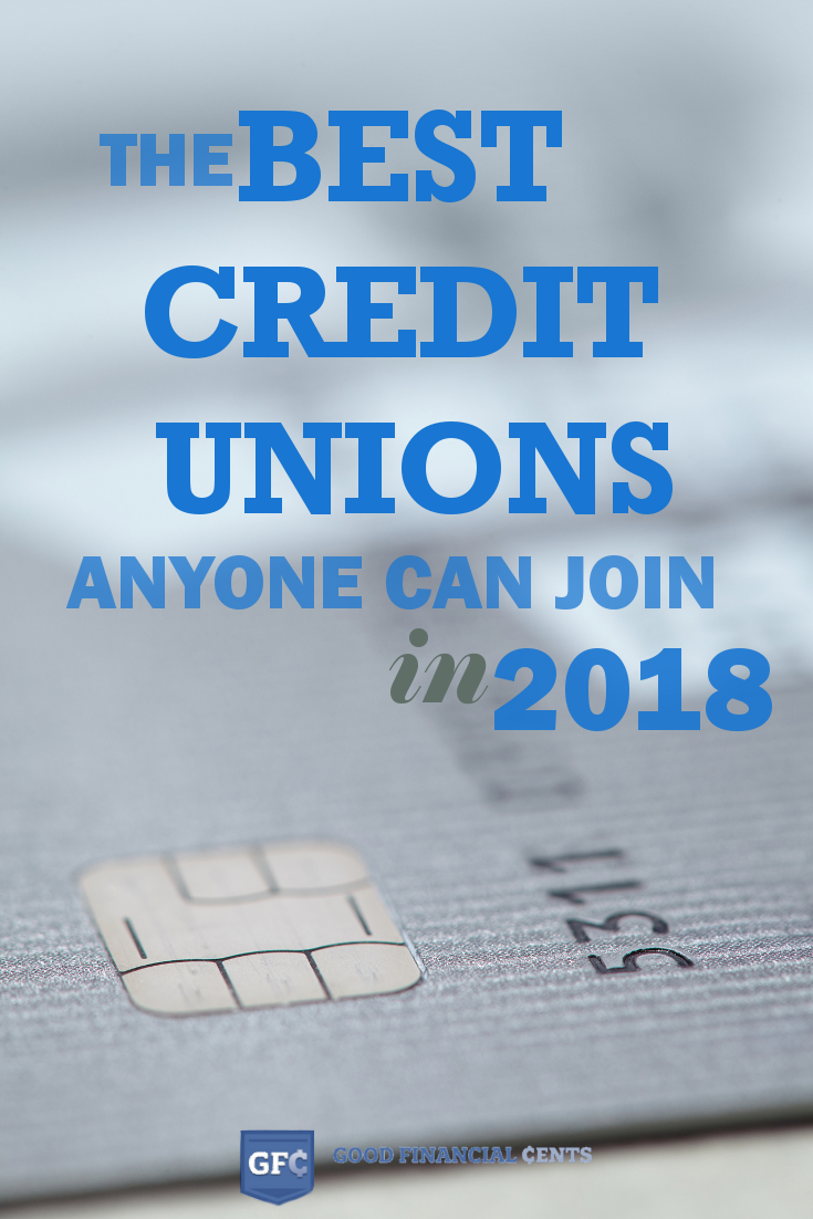 The Top 3 Best Credit Unions Anyone Can Join Good Financial Cents Good Credit Credit Union Finance Blog