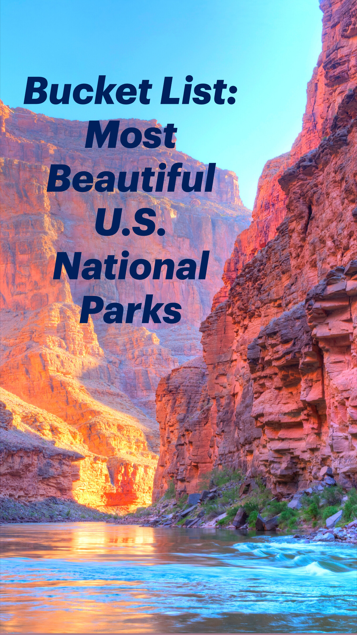 Bucket List: Most Beautiful U.S. National Parks