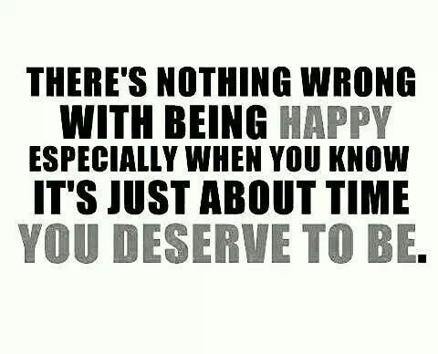 You Deserve to Be!!!