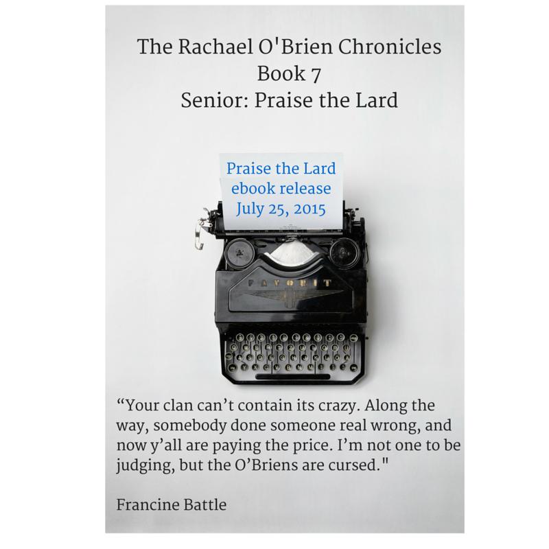 Praise The Lard Book 7 In The Rachael O Brien Chronicles A Humorous Southern Mystery Series Heypaisleyray Com Chronicle Books Books Lard