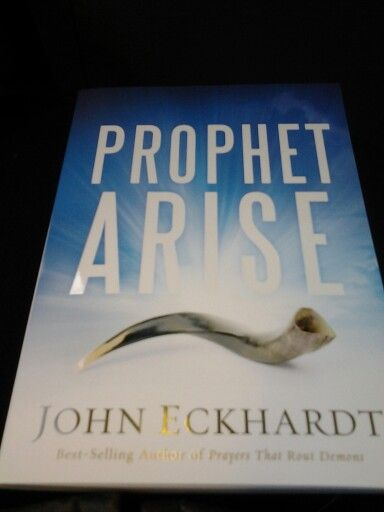 Prophet arise by apostle john eckhardt my favorite books prophet arise by apostle john eckhardt fandeluxe Image collections