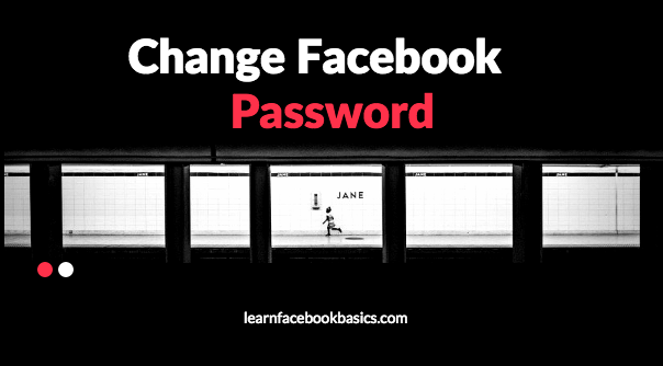 How to Change Password On Facebook How to use facebook