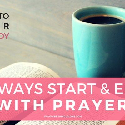 How Prayer Will Revolutionize Your Personal Bible Study