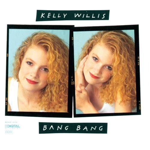 Kelly Willis - Bang Bang