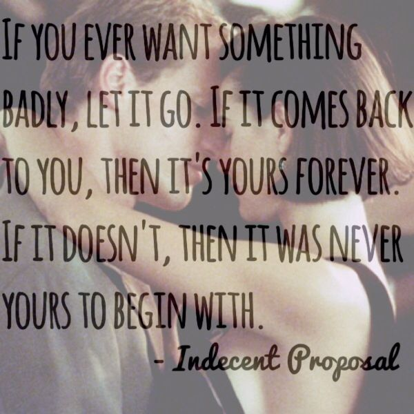 Proposal Quotes: Indecent Proposal Favorite Quotes