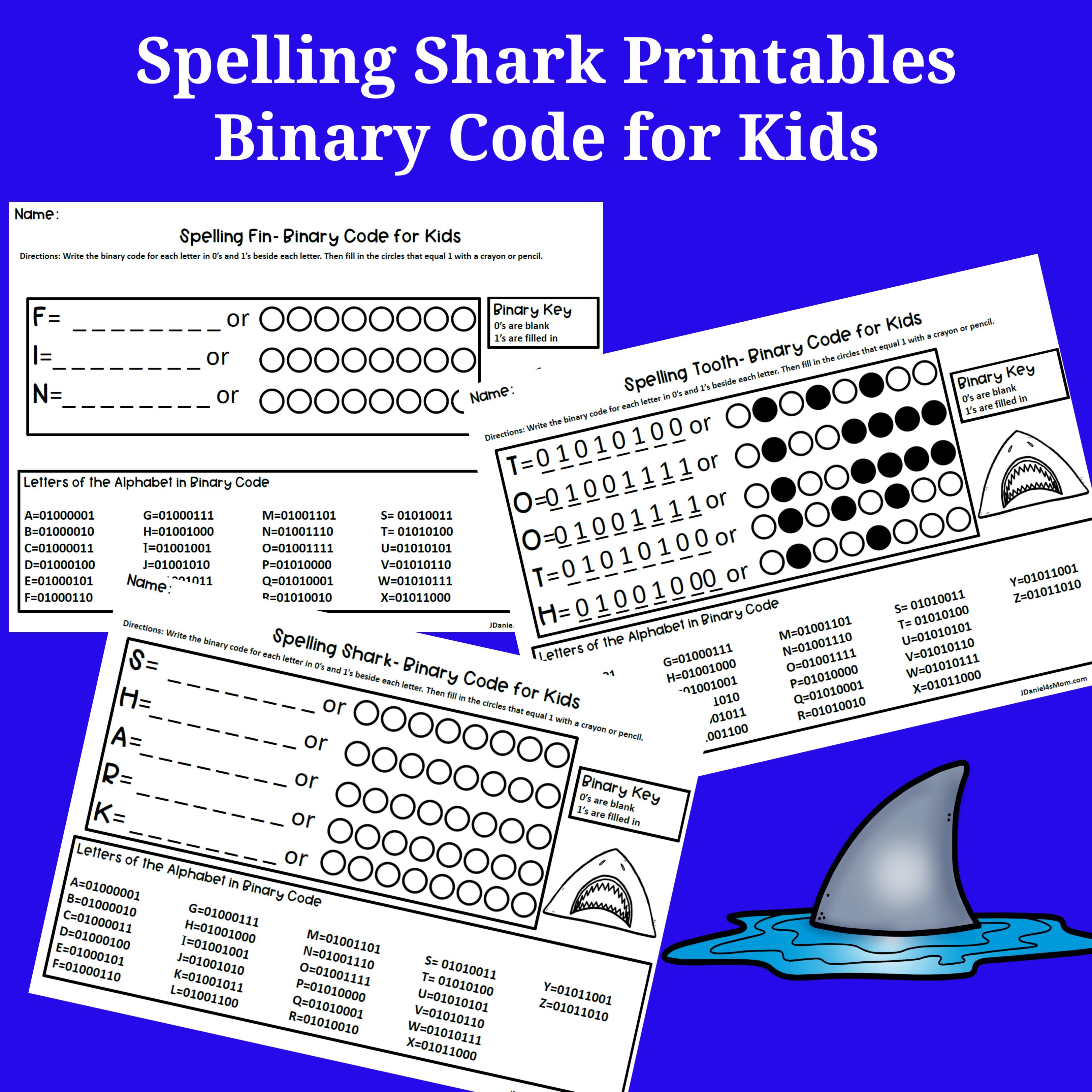 Binary Code For Kids Spelling Shark Printables Jdaniel4s Mom Coding For Kids Spelling For Kids Coding [ 3242 x 3242 Pixel ]