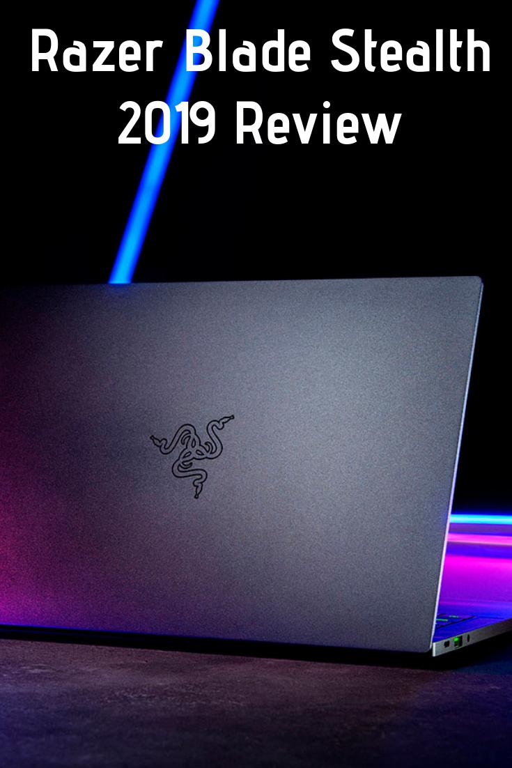 Razer Blade Stealth (2019) Review Move With Power Razer