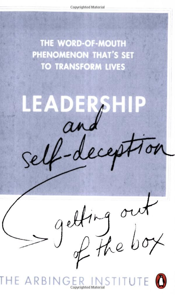 Leadership And Self Deception Getting Out Of The Box Amazon Co
