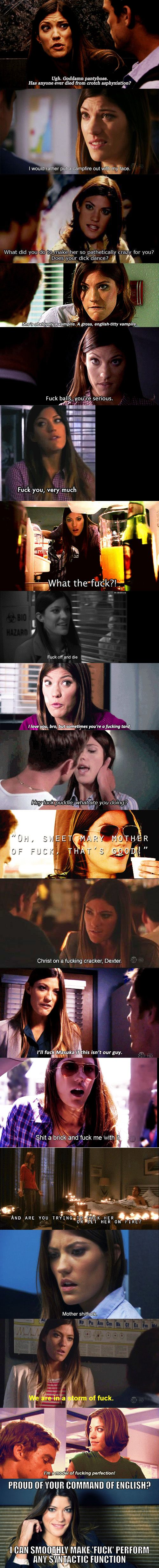 Deb And Her Ridiculous Foul Mouth Was Totally The Highlight Of The Show For Me Debra Morgan Funny Pictures Laughter